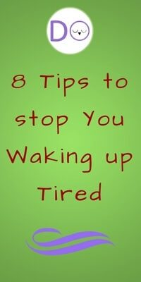 how to avoid waking tired